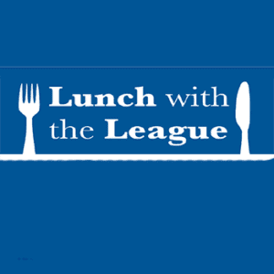Lunch with the League - April 24